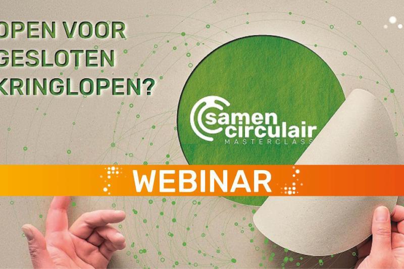 Infosessie: Samen circulair - Wees voorbereid op de komst van een circulaire economie