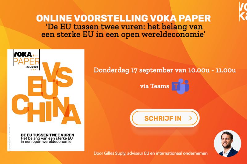 Online voorstelling Voka paper 'De EU tussen twee vuren: het belang van een sterke EU in een open wereldeconomie'