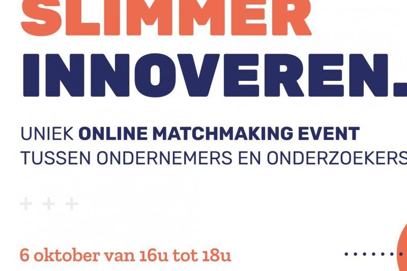 Samen slimmer innoveren.  Uniek Online matchmaking event tussen ondernemers en onderzoekers