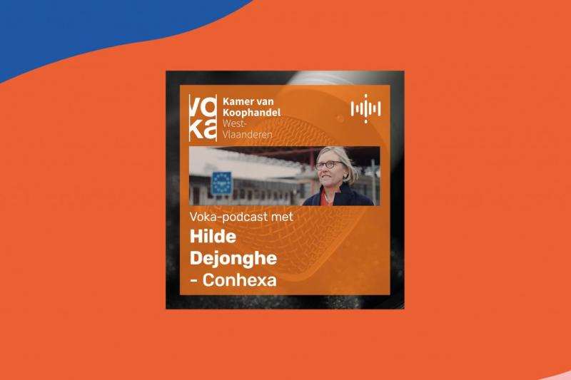 Podcast met Hilde Dejonghe (Conhexa): Over ondernemen in Frankrijk en grenzen