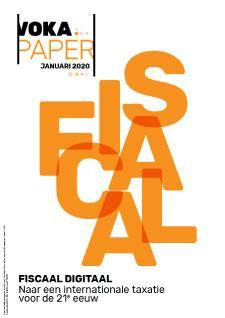Fiscaal digitaal: naar een internationale taxatie voor de 21ste eeuw