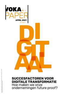 Voka Paper - Succesfactoren voor digitale transformatie